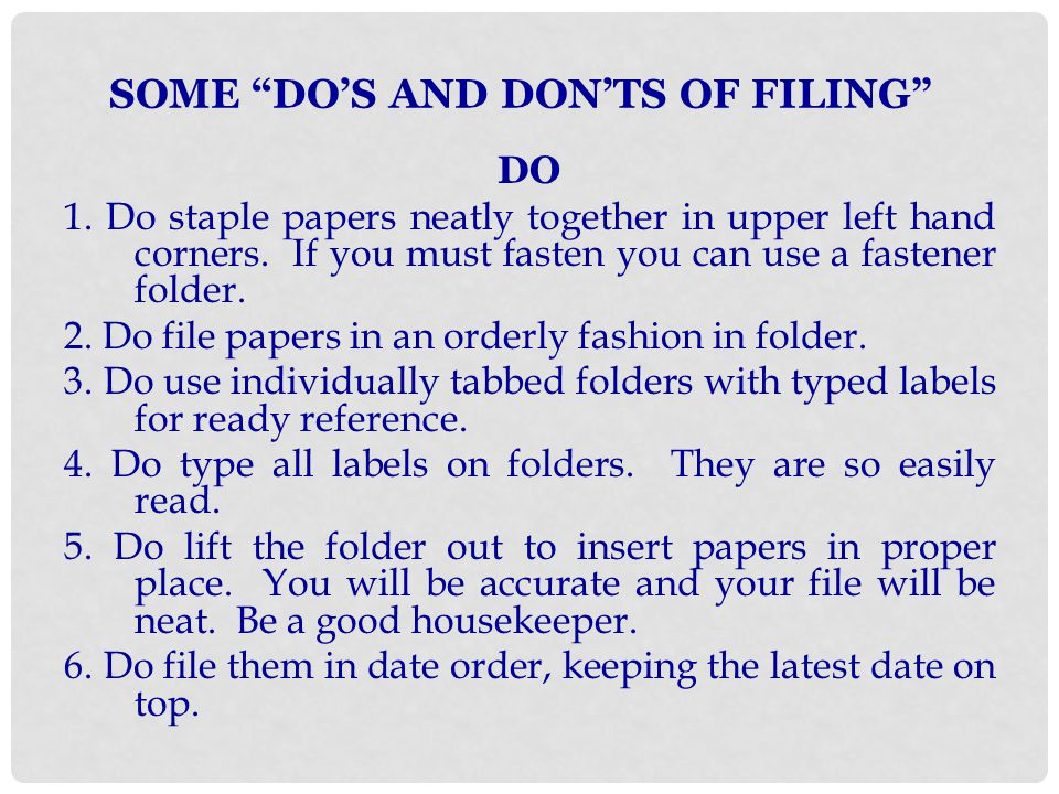 SOME DO'S AND DON'TS OF FILING
