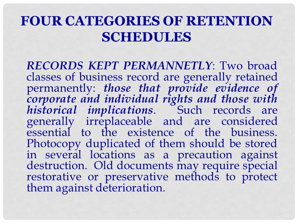 FOUR CATEGORIES OF RETENTION SCHEDULES