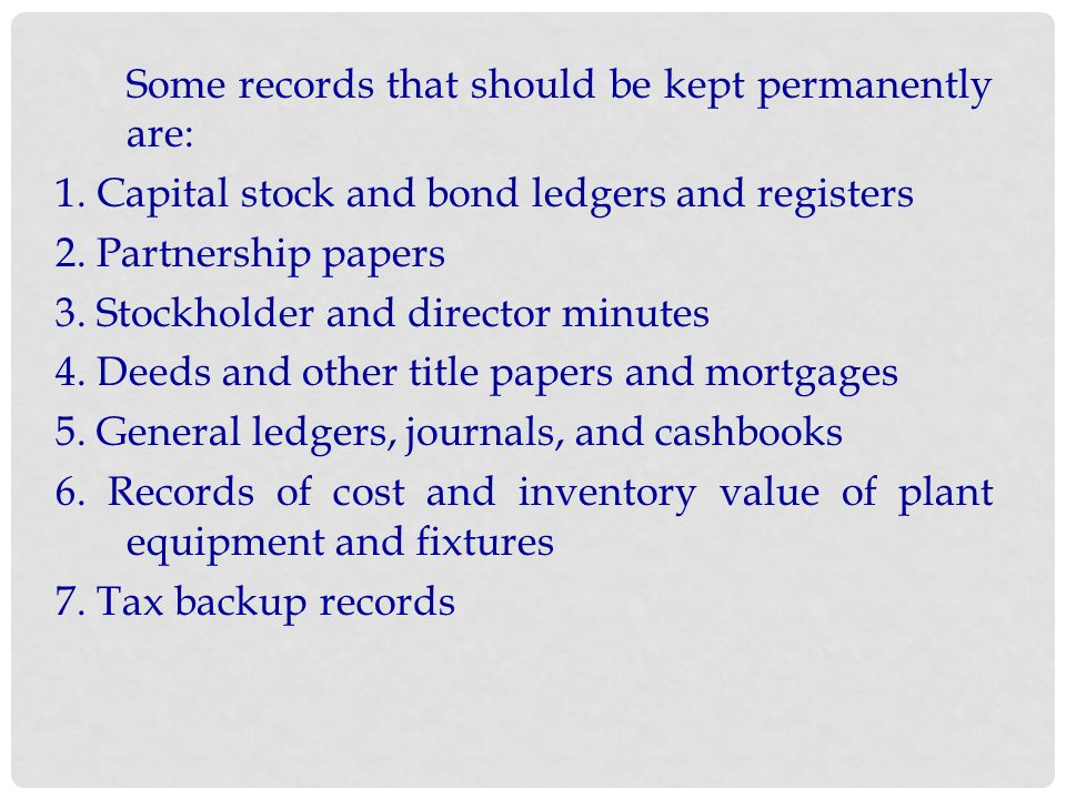 Some records that should be kept permanently are: