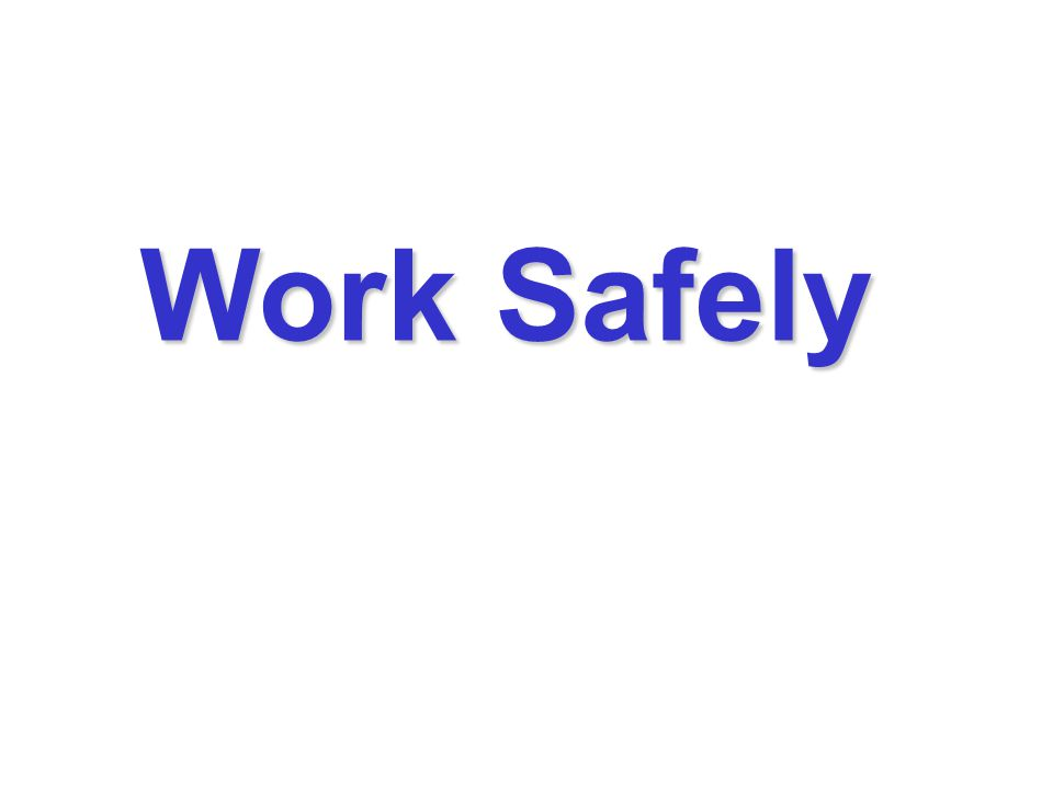 Work Safely 35