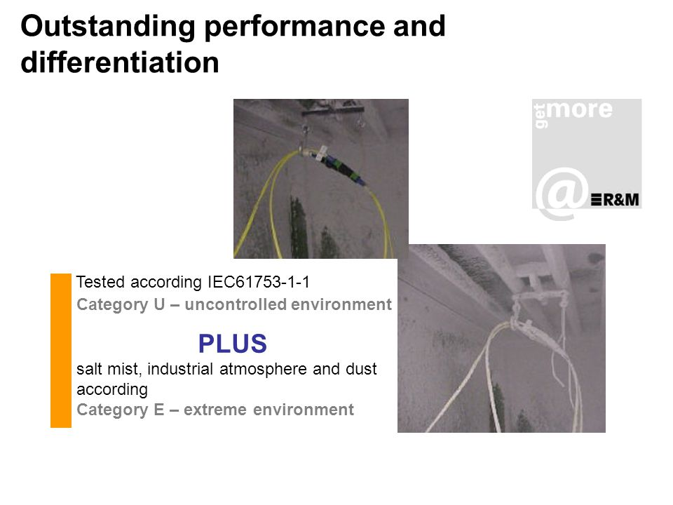Outstanding performance and differentiation