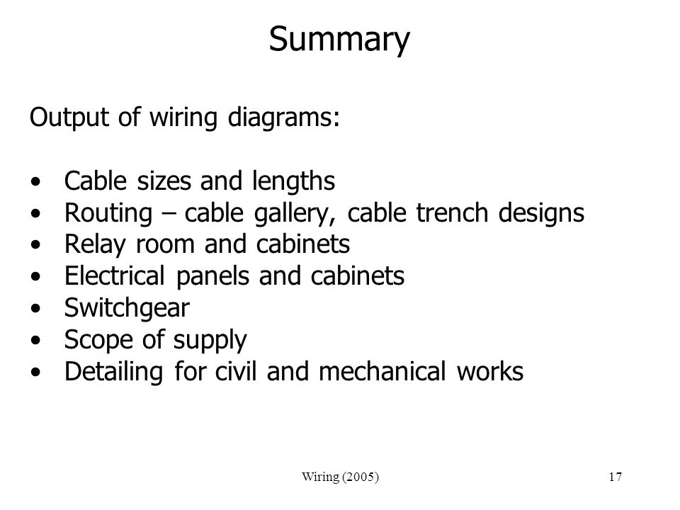 Summary Output of wiring diagrams: Cable sizes and lengths