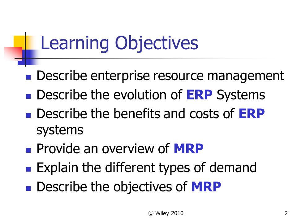Learning Objectives Describe enterprise resource management