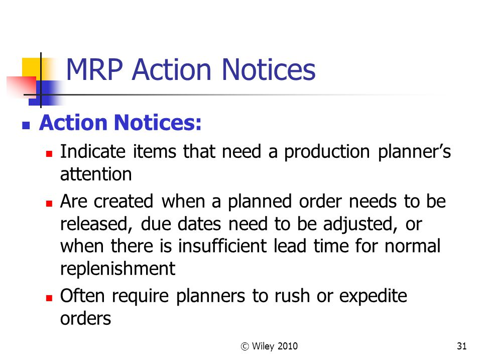 MRP Action Notices Action Notices: