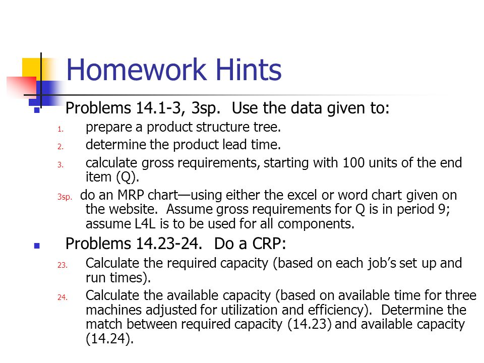 Homework Hints Problems 14.1-3, 3sp. Use the data given to: