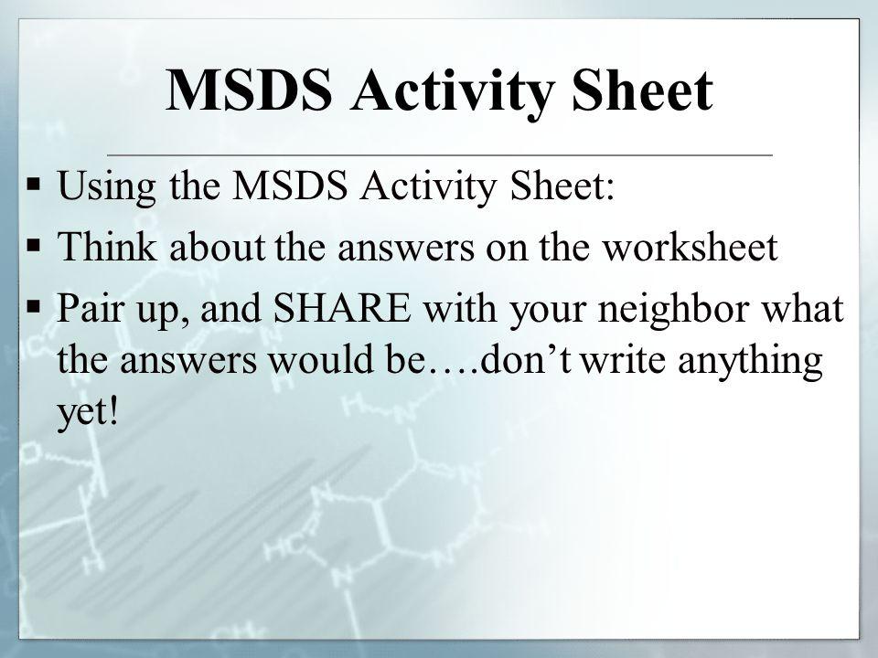 MSDS Activity Sheet Using the MSDS Activity Sheet: