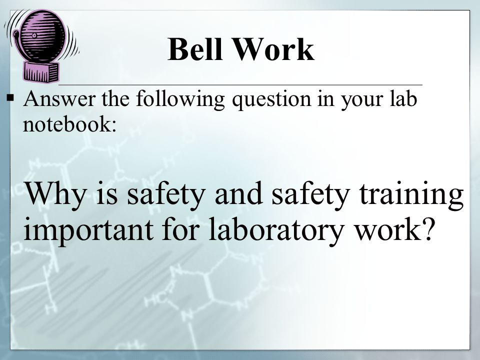 Why is safety and safety training important for laboratory work