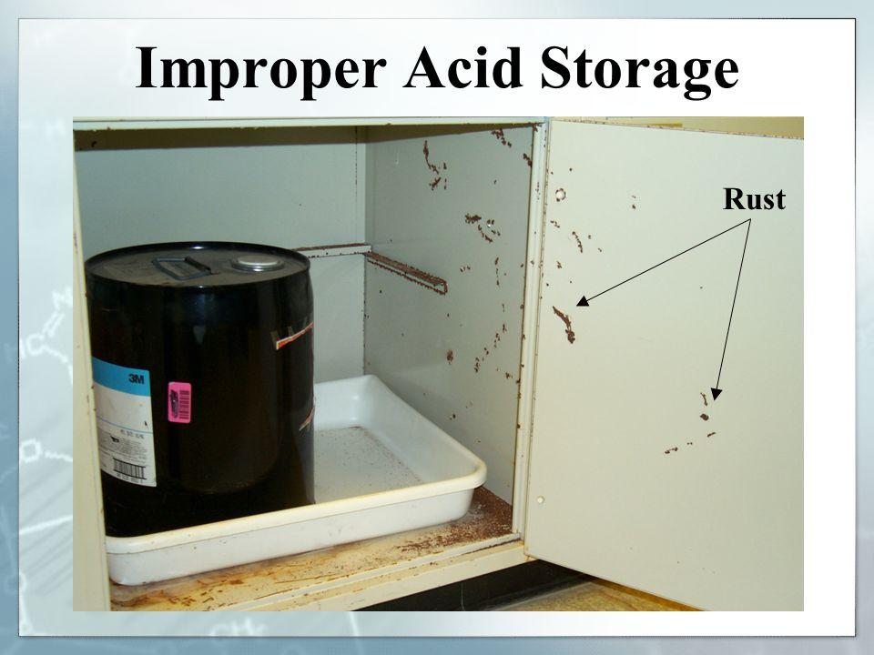 Improper Acid Storage Rust