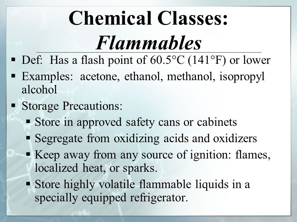 Chemical Classes: Flammables