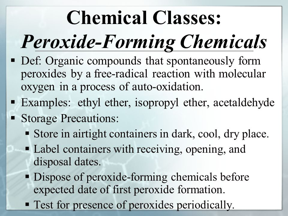 Chemical Classes: Peroxide-Forming Chemicals