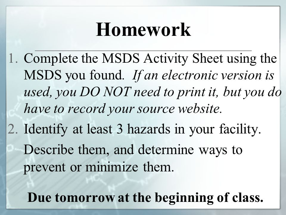 Due tomorrow at the beginning of class.