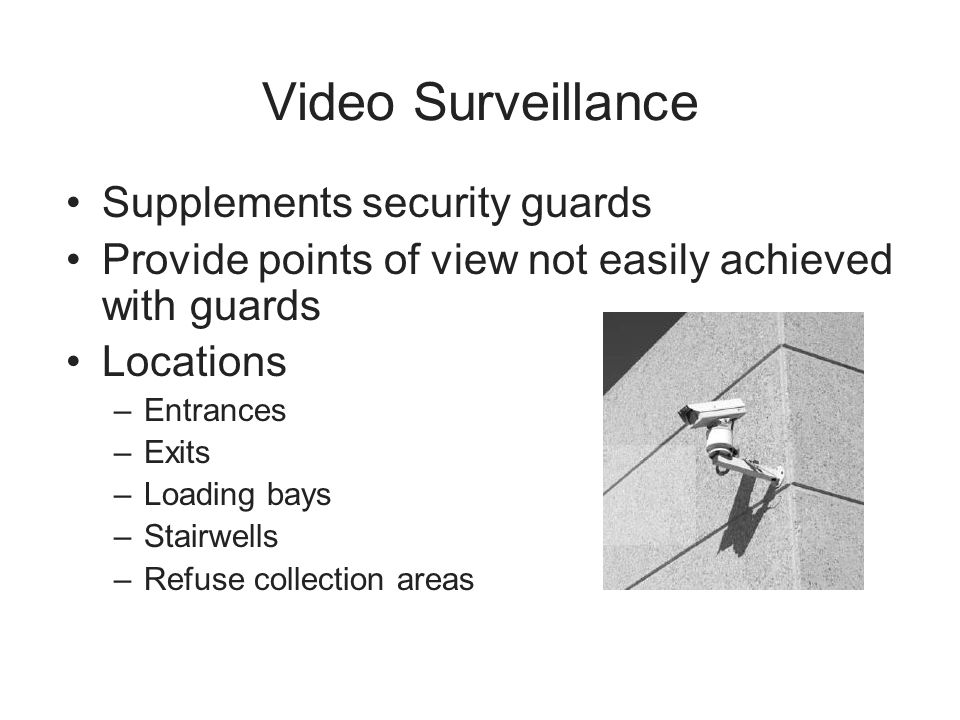 Video Surveillance Supplements security guards