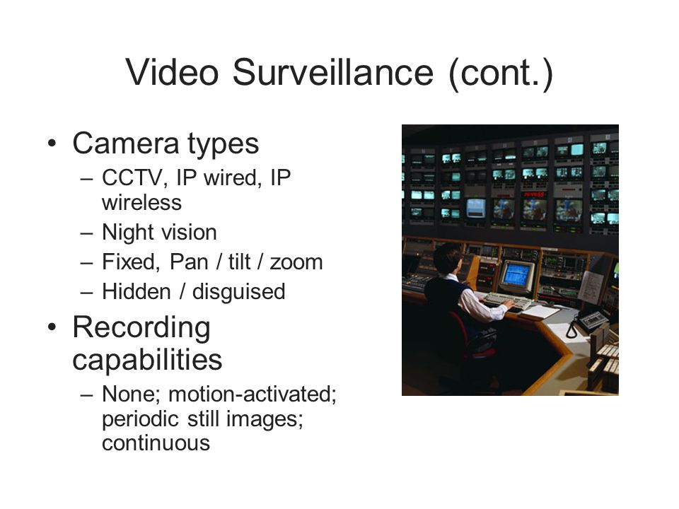 Video Surveillance (cont.)