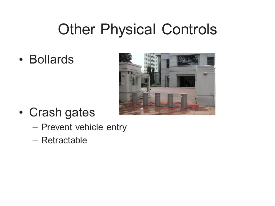 Other Physical Controls