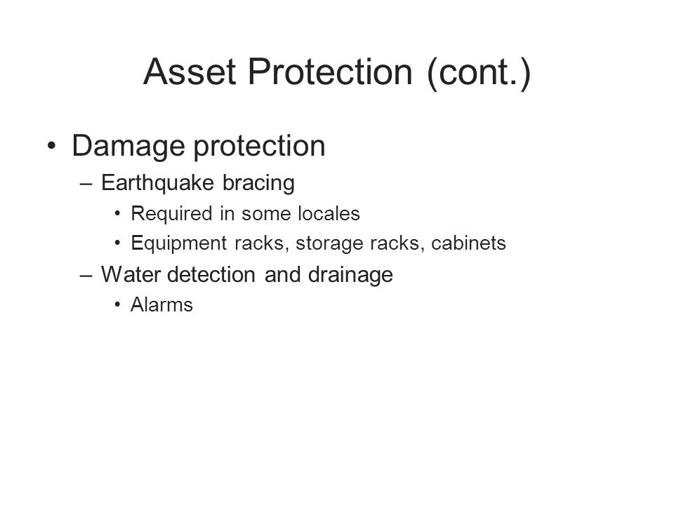 Asset Protection (cont.)