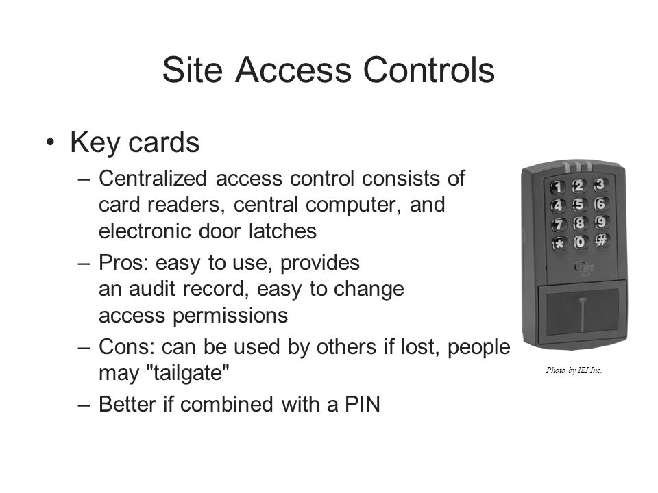 Site Access Controls Key cards