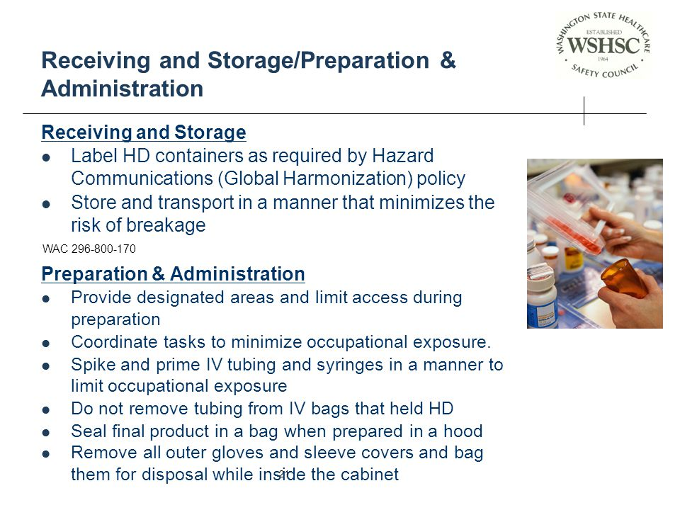 Receiving and Storage/Preparation & Administration