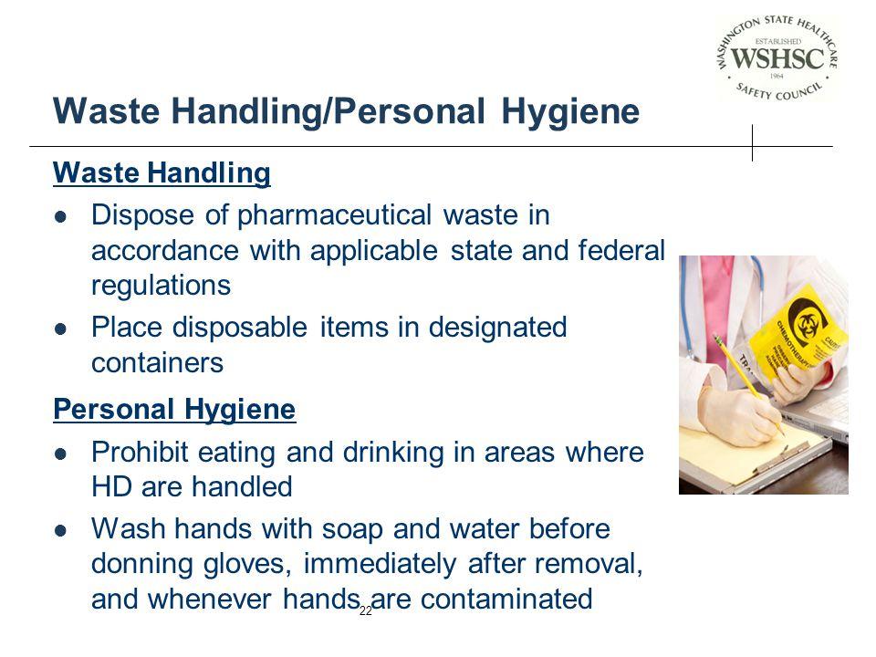 Waste Handling/Personal Hygiene