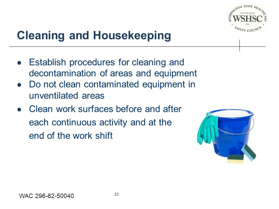 Cleaning and Housekeeping