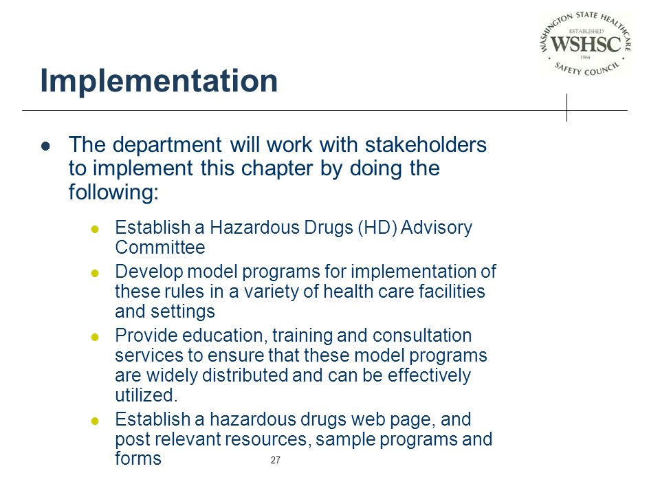 Implementation The department will work with stakeholders to implement this chapter by doing the following: