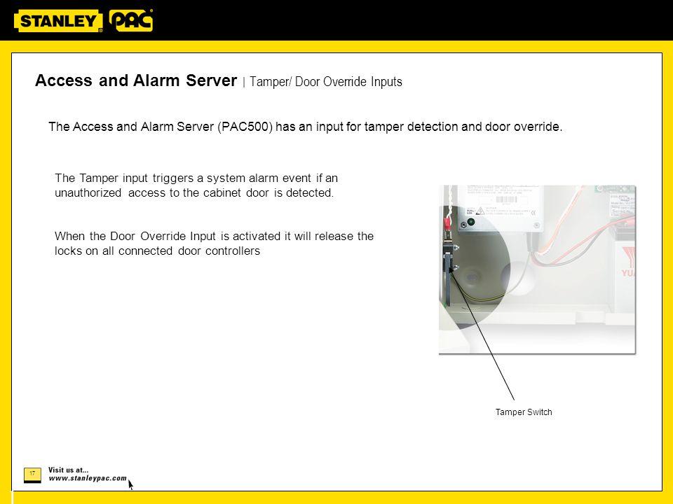 Access and Alarm Server | Tamper/ Door Override Inputs