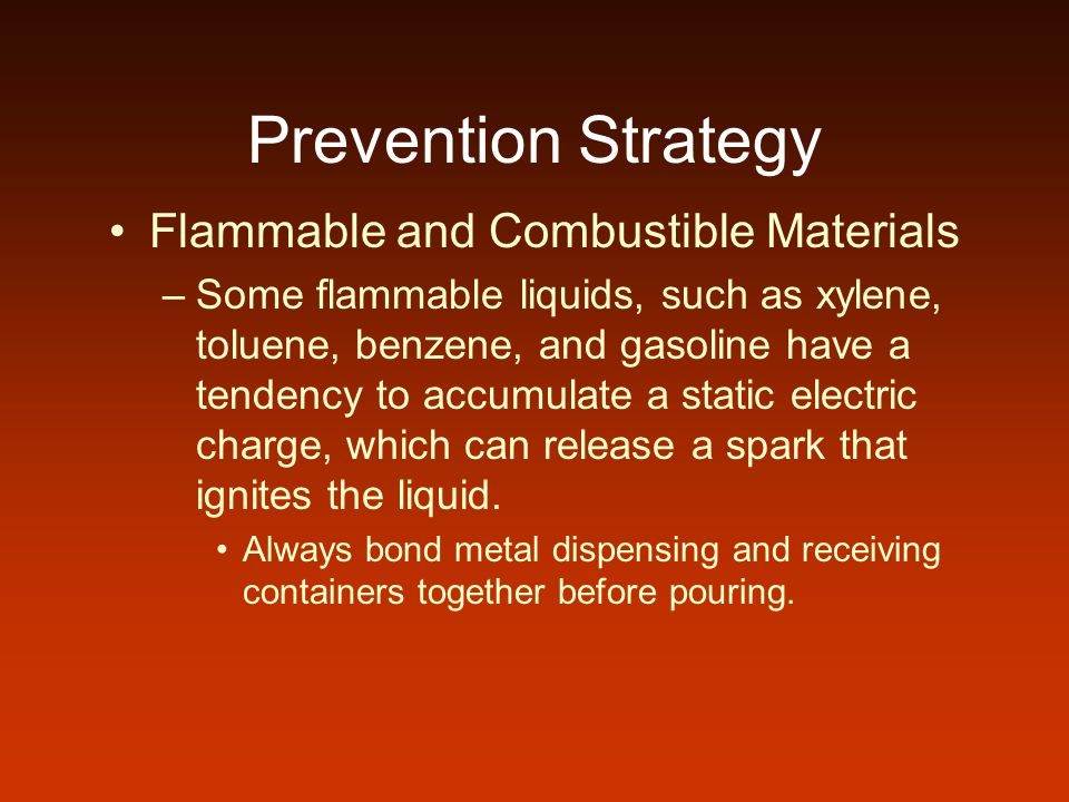 Prevention Strategy Flammable and Combustible Materials