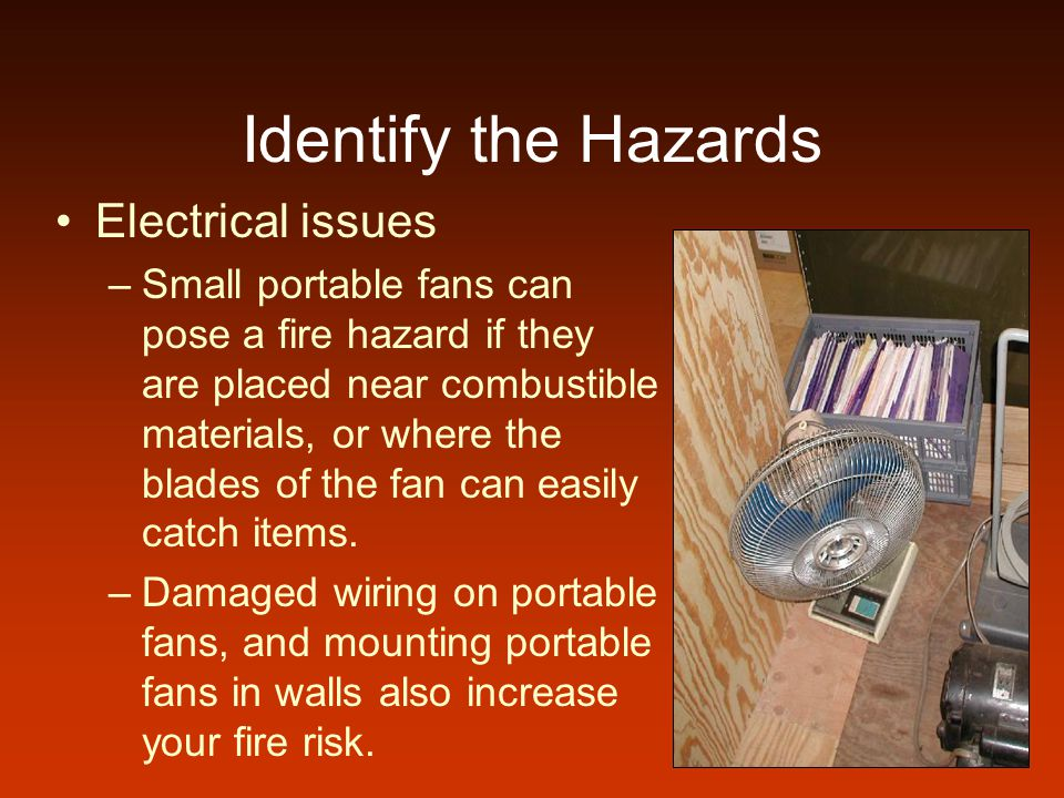 Identify the Hazards Electrical issues