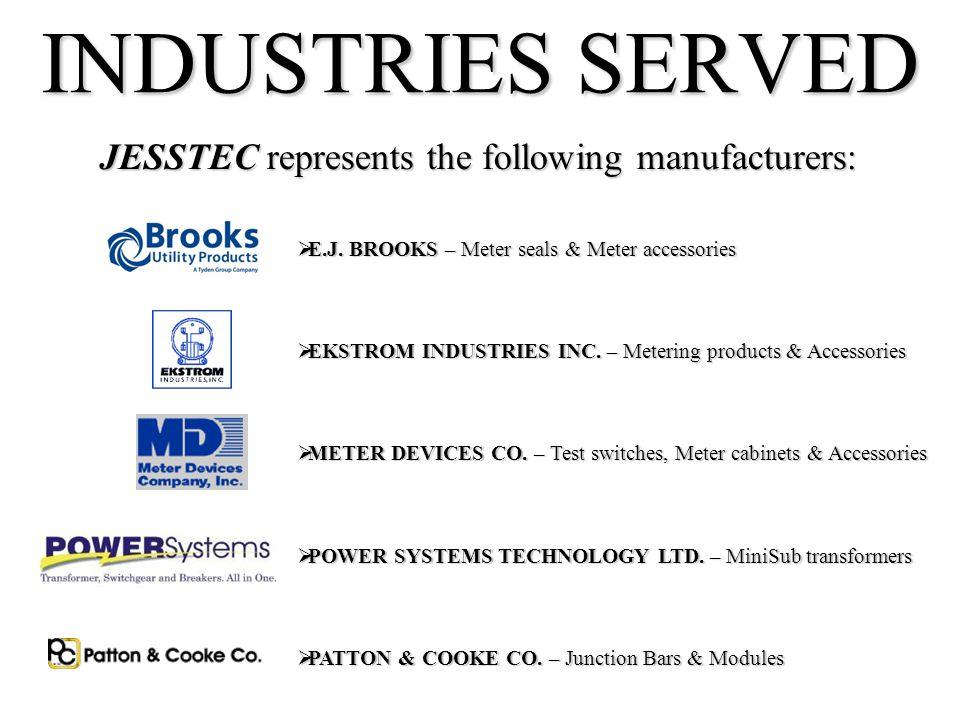 JESSTEC represents the following manufacturers: