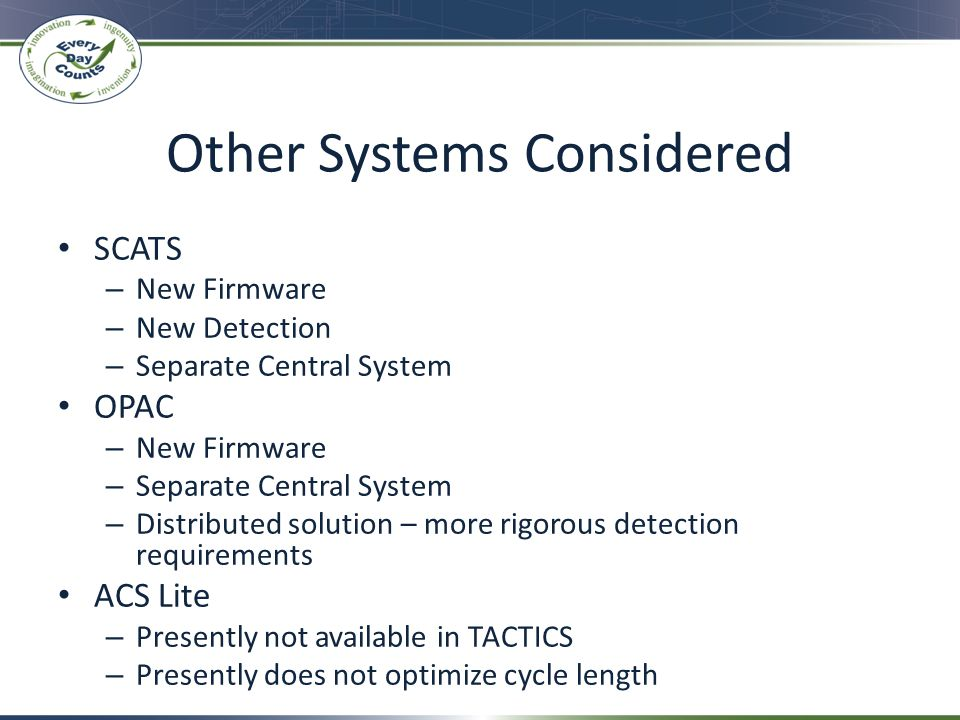 Other Systems Considered