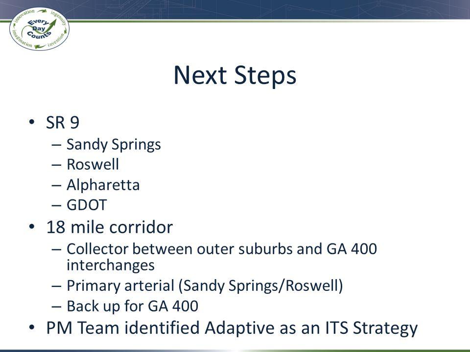 Next Steps SR 9 18 mile corridor