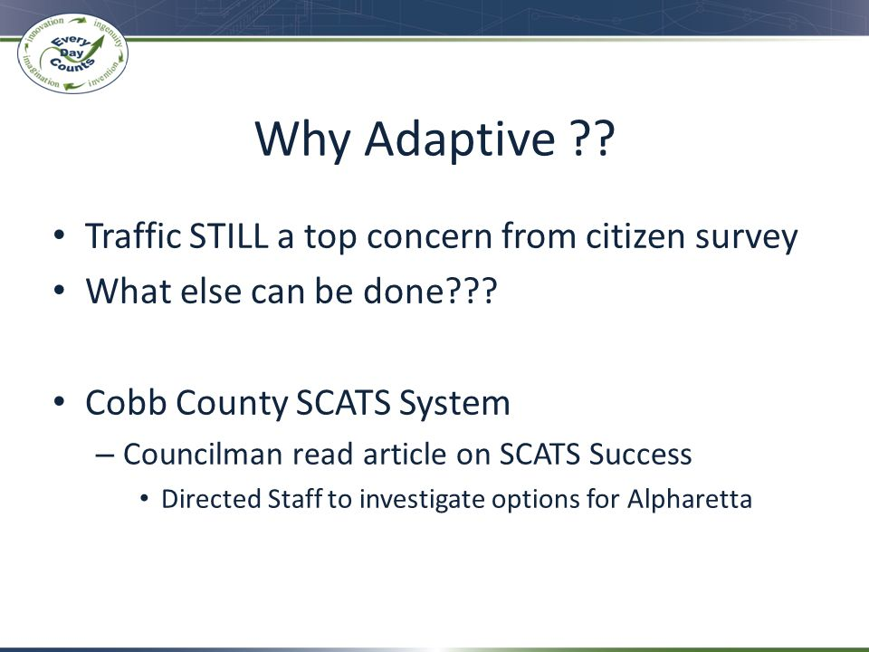 Why Adaptive Traffic STILL a top concern from citizen survey