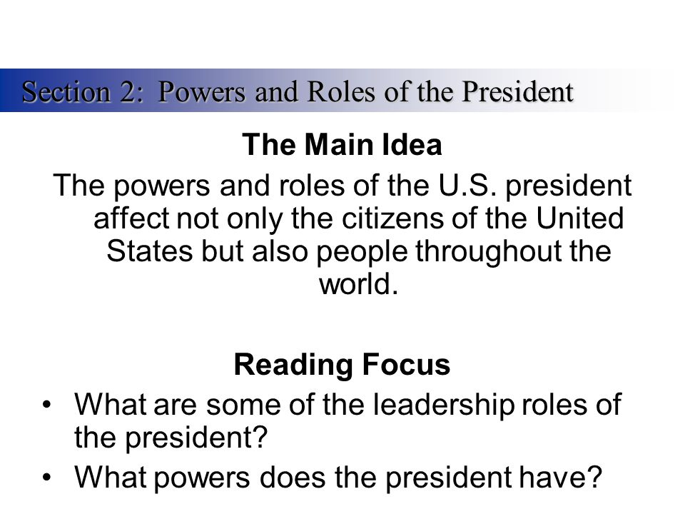 Section 2: Powers and Roles of the President