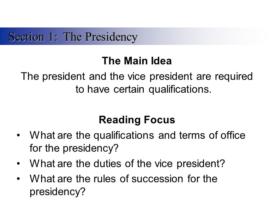 Section 1: The Presidency