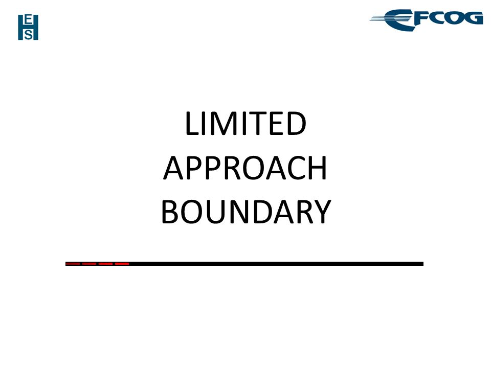 LIMITED APPROACH BOUNDARY
