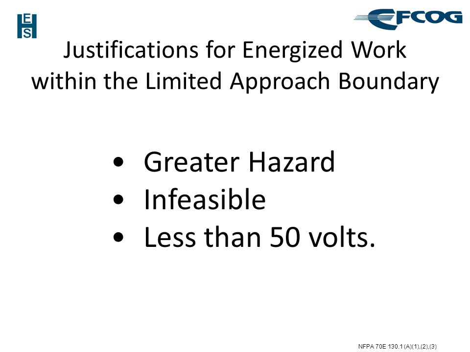 Justifications for Energized Work within the Limited Approach Boundary