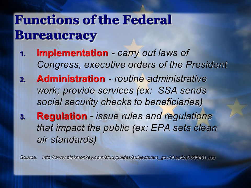 Functions of the Federal Bureaucracy