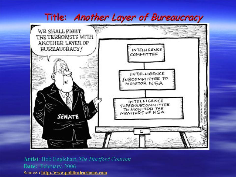 Title: Another Layer of Bureaucracy
