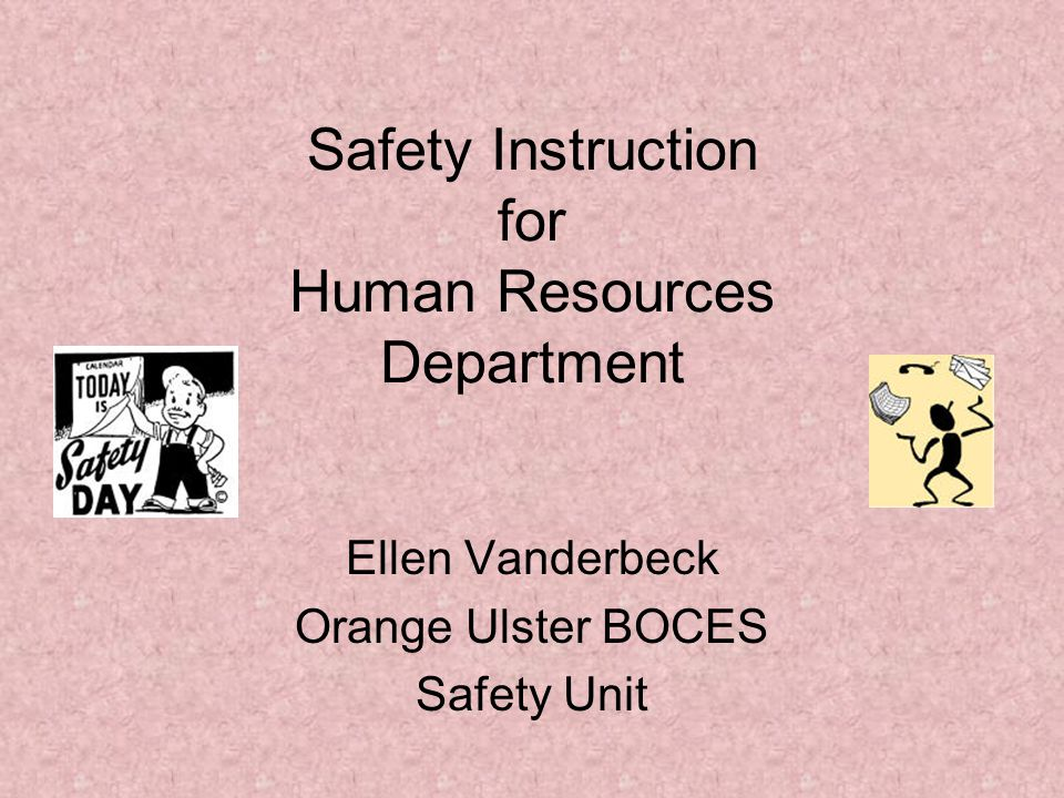 Safety Instruction for Human Resources Department