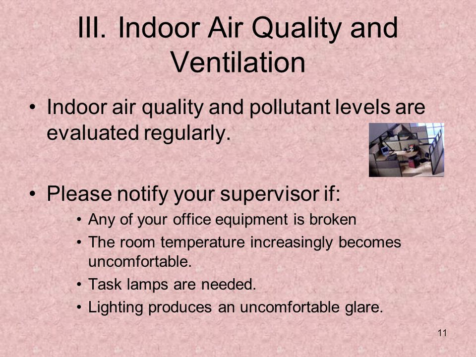 III. Indoor Air Quality and Ventilation