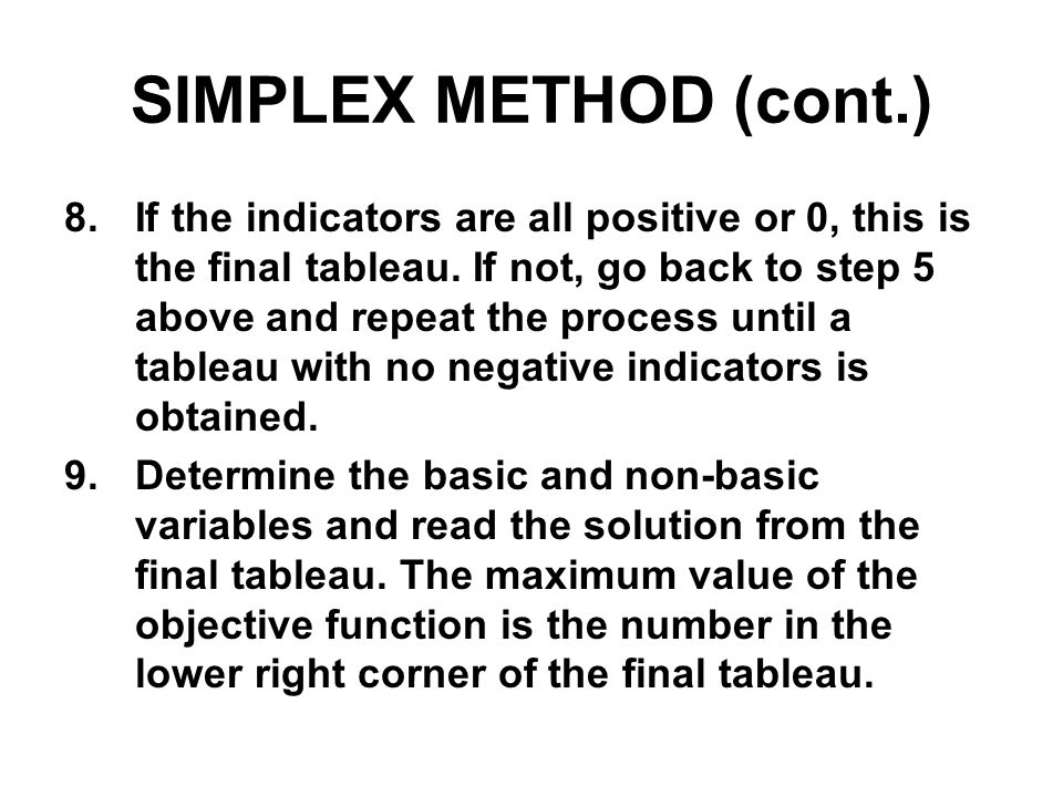 SIMPLEX METHOD (cont.)