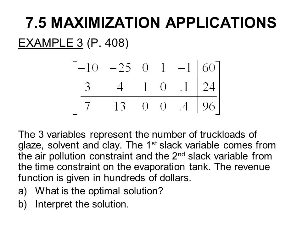 7.5 MAXIMIZATION APPLICATIONS