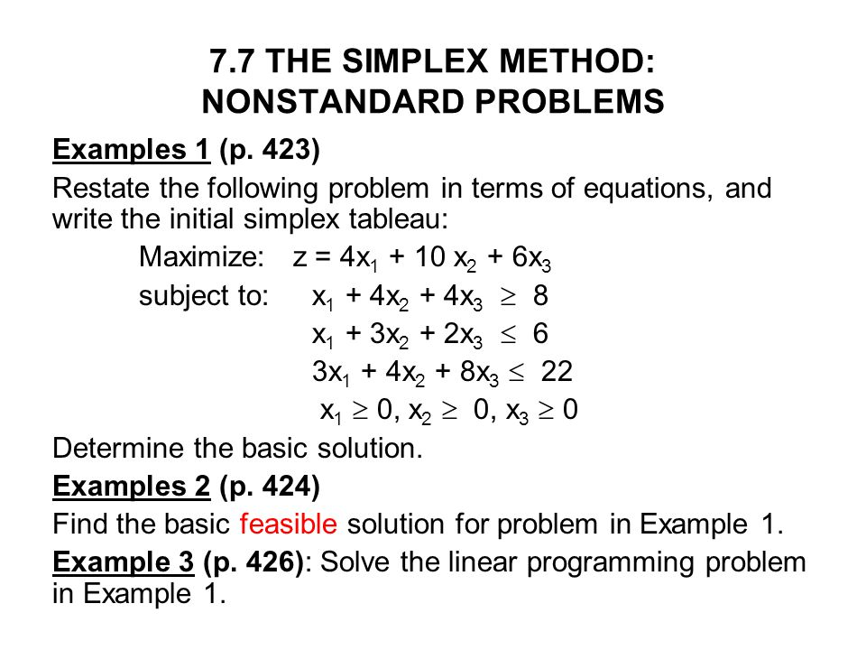7.7 THE SIMPLEX METHOD: NONSTANDARD PROBLEMS
