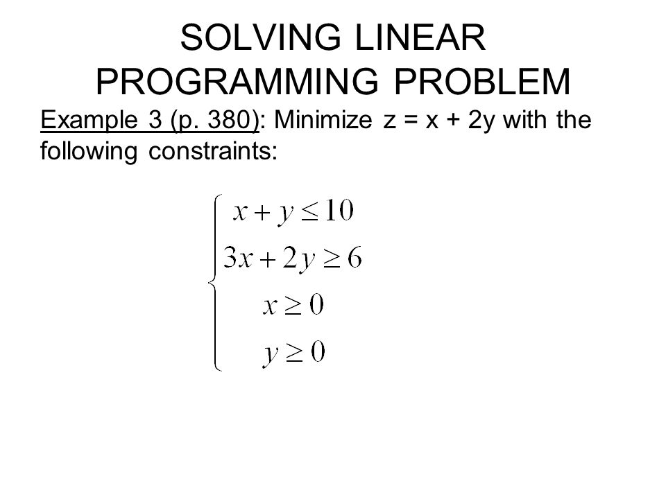 SOLVING LINEAR PROGRAMMING PROBLEM