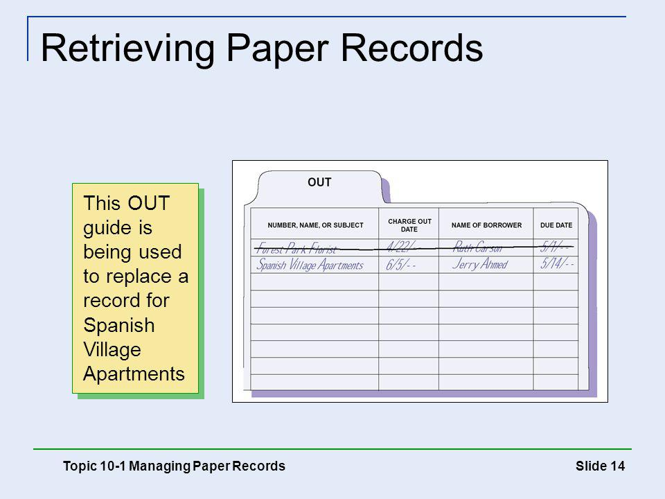 Retrieving Paper Records