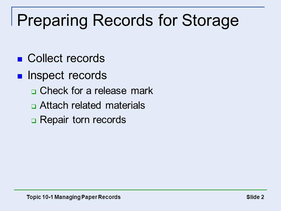Preparing Records for Storage