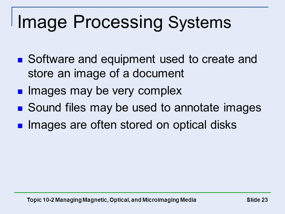 Image Processing Systems