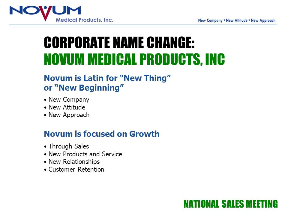 CORPORATE NAME CHANGE: NOVUM MEDICAL PRODUCTS, INC