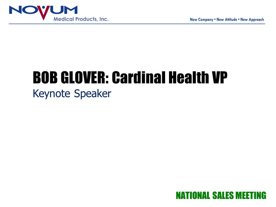 BOB GLOVER: Cardinal Health VP