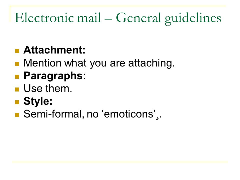 Electronic mail – General guidelines