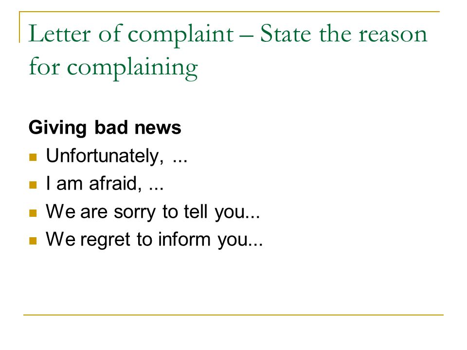 Letter of complaint – State the reason for complaining